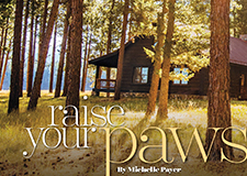 Paw's Up Luxury Montana Dude Ranch – eight page feature